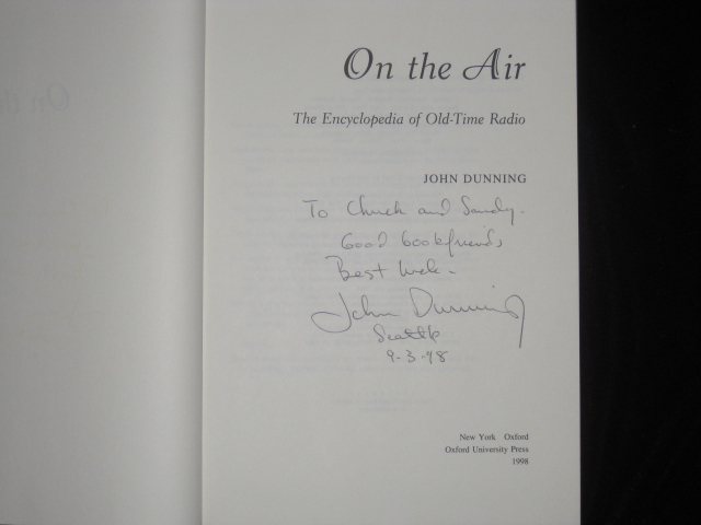 On the Air  The Encyclopedia of Old-Time Radio - Signed by John Dunning on  Charles Parkhurst Rare Books, Inc