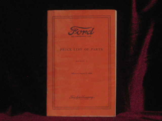 Ford Price List of Parts. Model T. Effective August 5, 1928. Ford Motor Company.