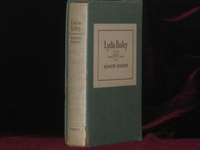 LYDIA BAILEY - Signed and with a Page of Heavily Annotated, By the Author, Typescript Tipped in. Kenneth Roberts.