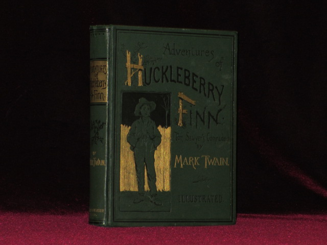Adventures of Huckleberry Finn. One of the Earliest Dated Pre-publication Copies Sir Hugh Walpole Copy Purchased from Jake Zeitlin. Mark Twain.