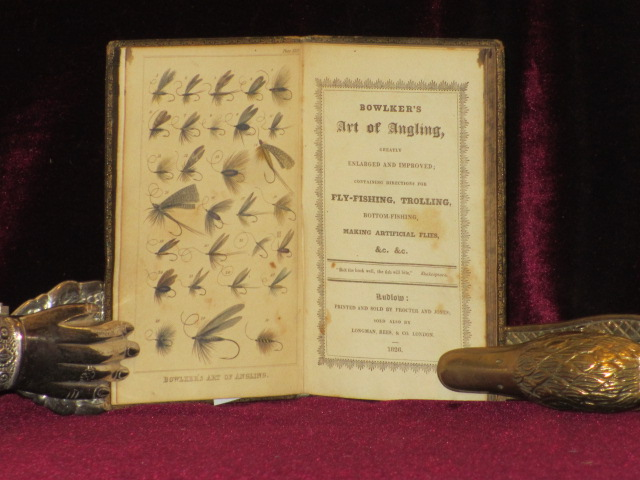 BOWLKER'S ART OF ANGLING, Greatly Enlarged and Imporoved; Containing Directions for Fly-Fishing, Trolling, Bottom-Fishing, Making Artificial Flies, &c. &c. Charles BOWLKER.