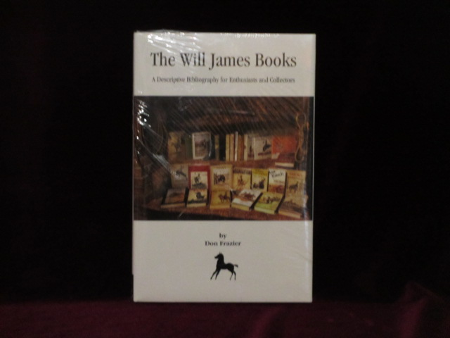 THE WILL JAMES BOOKS. A Descriptive Bibliography for Enthusiasts and Collectors. Don Frazier.