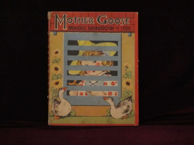 MOTHER GOOSE MAGIC WINDOW. Hank A. Hart.