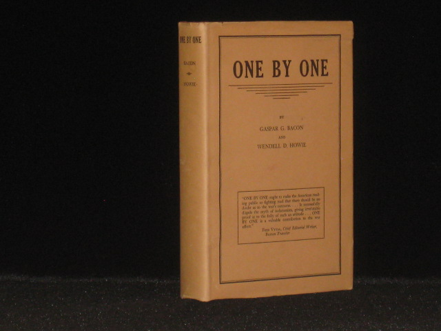 One By One. Gaspar G. Bacon, Wendell D. Howie.