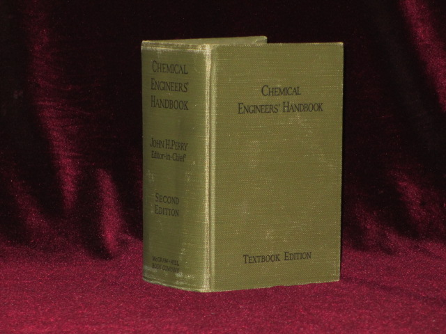 CHEMICAL ENGINEERS' HANDBOOK. Prepared By a Staff of Specialists. John H. Perry.