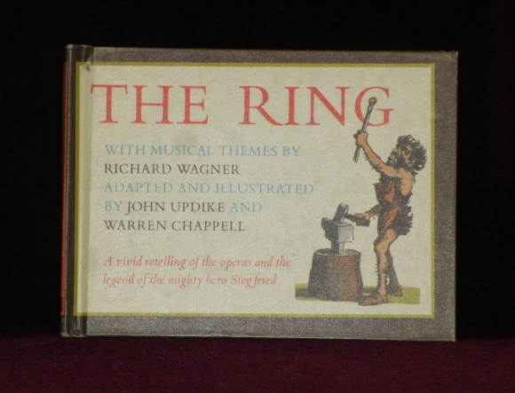 THE RING. Richard . Adapted and WAGNER, John Updike, Warren Chappell, Music.