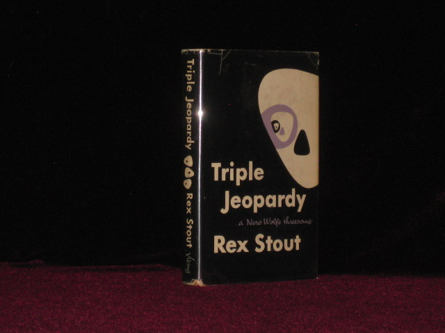 Triple Jeopardy. A Nero Wolfe Threesome. Rex Stout.