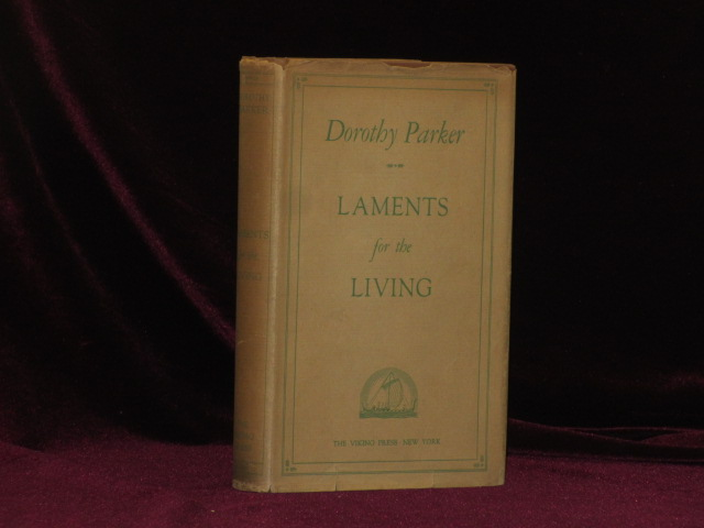 LAMENTS FOR THE LIVING. Dorothy Parker.