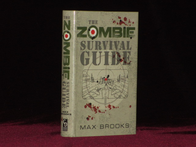 THE ZOMBIE SURVIVAL GUIDE. Complete Protection from the Living Dead. Max Brooks, SIGNED.