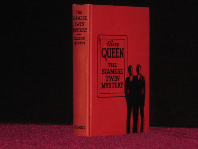 The Siamese Twin Mystery. A Problem in Deduction. Ellery Queen.