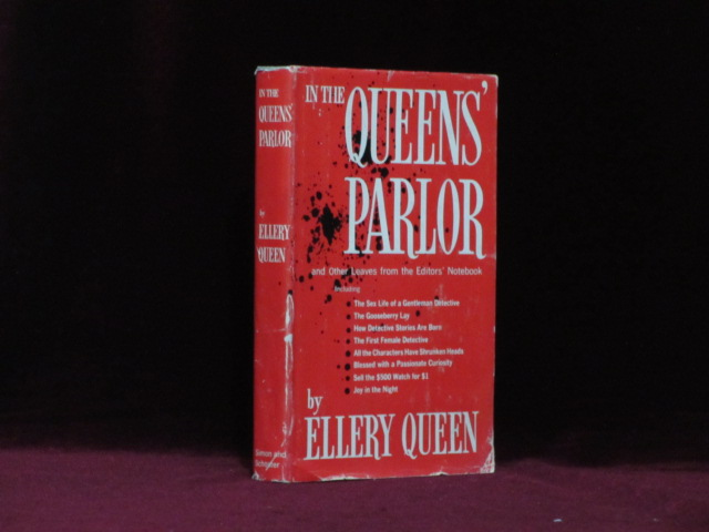 IN THE QUEENS' PARLOR And Other Leaves from The Editors' Notebook. Ellery Queen.