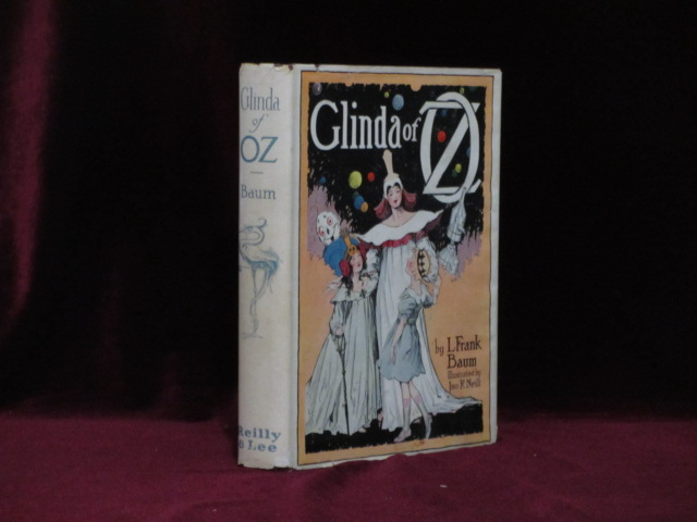 GLINDA OF OZ. In Which are Related the Exciting Experiences of Princess Ozma of Oz. L. Frank Baum, John R. Neill.