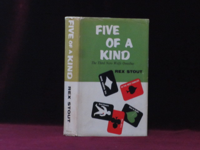 FIVE OF A KIND. The Third Nero Wolfe Omnibus. Rex Stout.