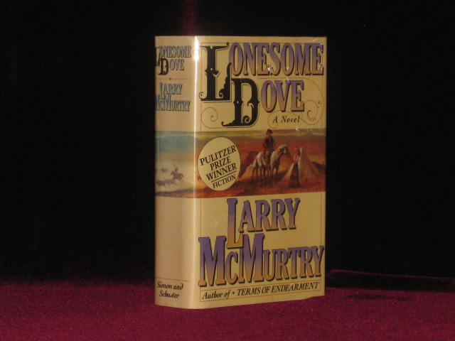Lonesome Dove (Inscribed). Larry McMurtry.