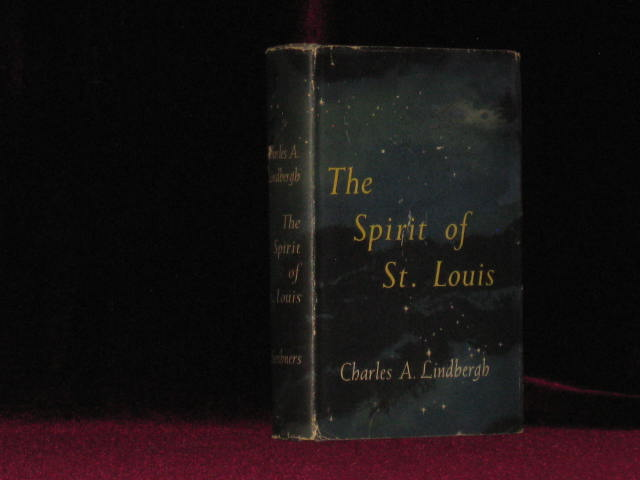 The Spirit of St. Louis. Charles A. Lindbergh.