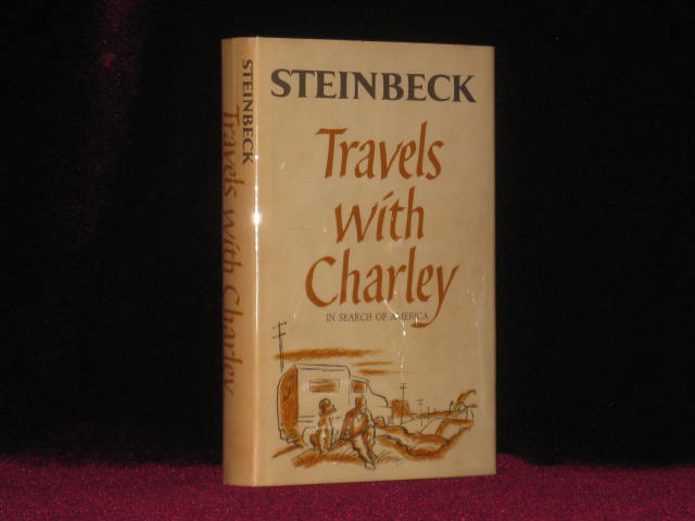 TRAVELS WITH CHARLEY In Search of America. John Steinbeck.