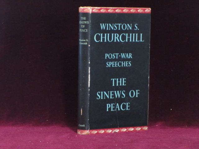 THE SINEWS OF PEACE. Post-War Speeches. A Review Copy. Sir Winston Churchill, Randolph S. Churchill.
