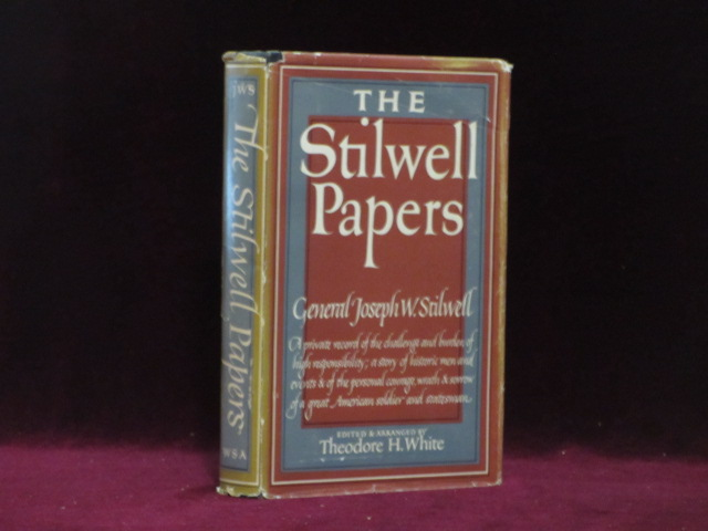 THE STILWELL PAPERS. Joseph W. STILWELL, Theodore H. White.