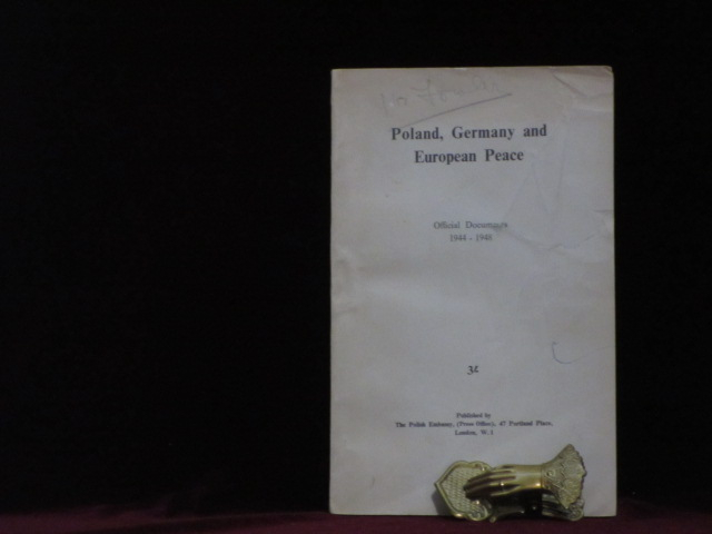 Poland, Germany and European Peace. Official Documents 1944 - 1948. Winston S. Churchill, M. V. M., Molotov, Franklin D., Roosevelt.