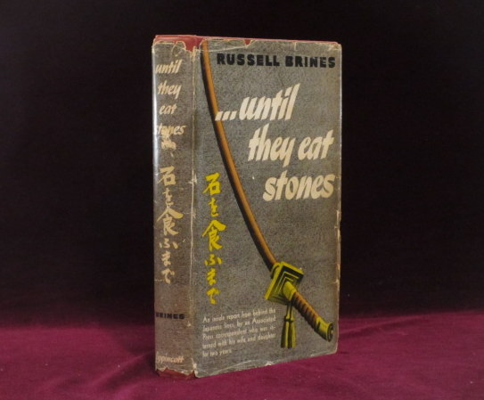 UNTIL THEY EAT STONES. Russell BRINES, SIGNED.