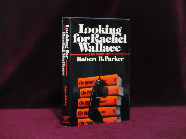 Looking for Rachel Wallace. Robert B. Parker, SIGNED.