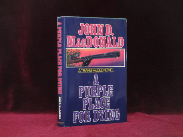 A Purple Place for Dying. A Travis McGee Novel. John D. MacDonald.