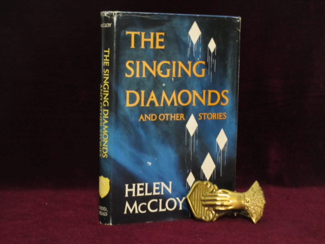 The Singing Diamonds and Other Stories (Inscribed). Helen McCloy.