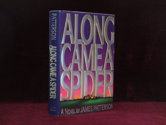 Along Came a Spider (Inscribed). James Patterson.