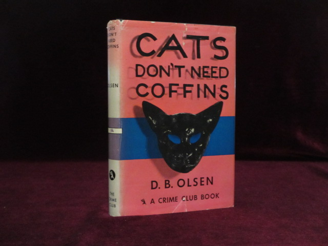 Cats Don't Need Coffins. D. B. Olsen.