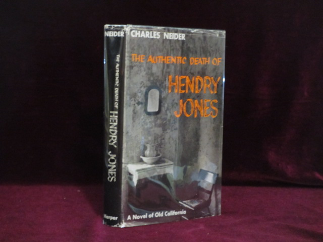"""The Authentic Death of Hendry Jones (Source of the Movie """"One-Eyed Jacks""""). Charles Neider."""