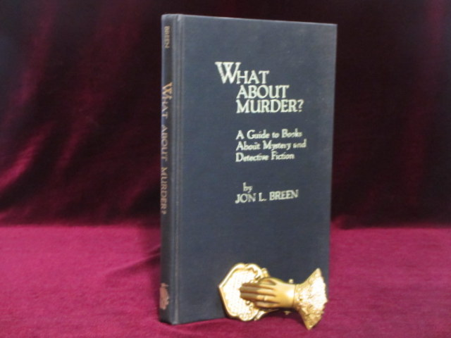 What About Murder? (Inscribed). Jon L. Breen.