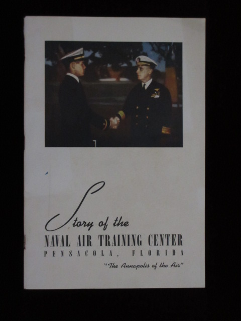"""Story of the Naval Air Training Center, Pensacola, Florida - """"The Annapolis of the Air"""""""