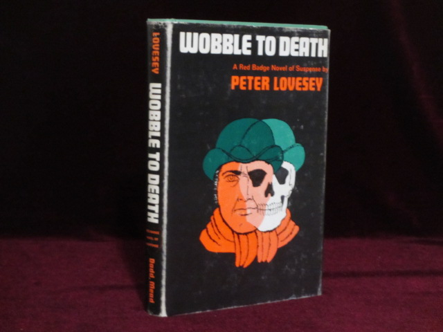 Wobble to Death (Inscribed). Peter Lovesey.