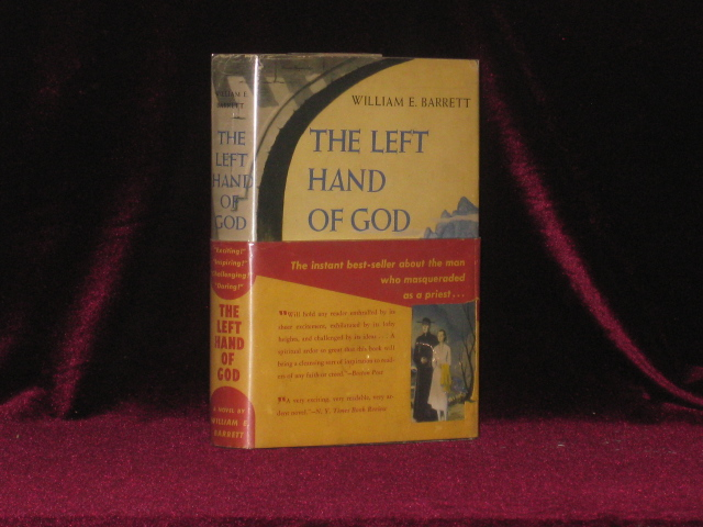 THE LEFT HAND OF GOD. William E. Barrett, SIGNED.