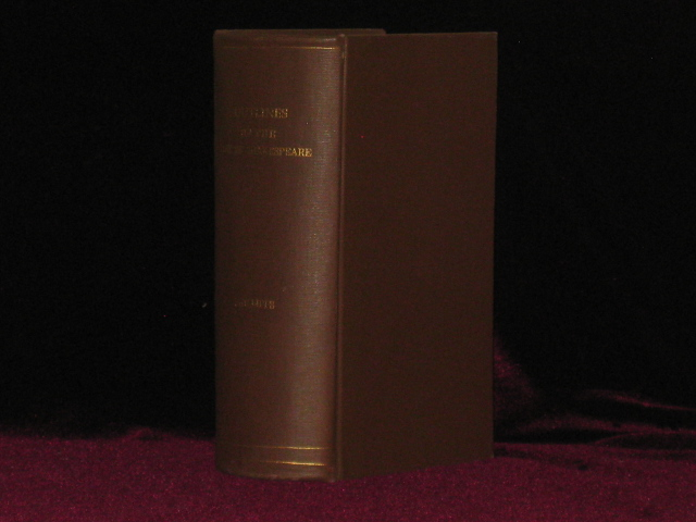 OUTLINES OF THE LIFE OF SHAKESPEARE. J. O. Halliwell-Phillipps.