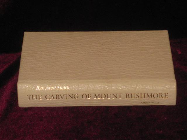 [Binding] THE CARVING OF MOUNT RUSHMORE. Rex Alan Smith.