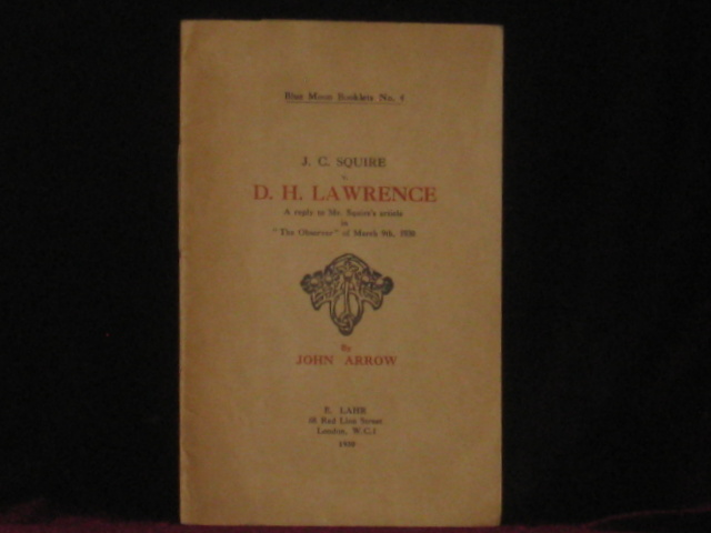 J.C. SQUIRE V. D.H. LAWRENCE. John Arrow, SIGNED.