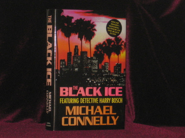 THE BLACK ICE. Michael Connelly, SIGNED.