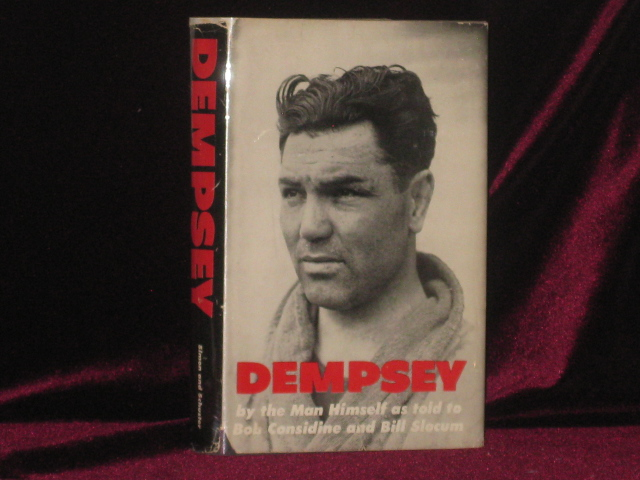 Dempsey. By the Man Himself. Jack as Told to Bob Considine Dempsey, Bill Slocum, SIGNED.
