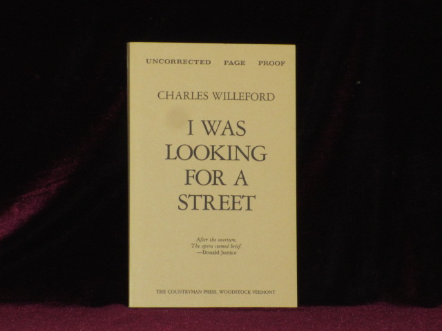 I WAS LOOKING FOR A STREET (uncorrected proof). Charles Willeford.