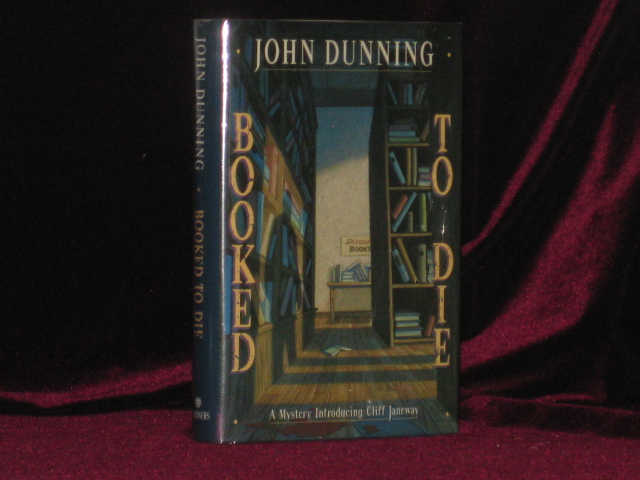 BOOKED TO DIE a Mystery Introducing Cliff Janeway. John DUNNING, SIGNED.