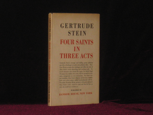 FOUR SAINTS IN THREE ACTS an Opera to be Sung. Gertrude Stein.