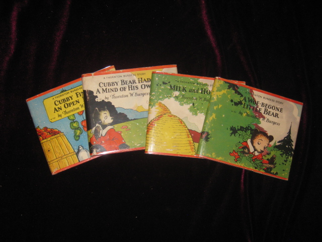 CUBBY BEAR - 4 Titles in Dust Jackets - Cubby Bear Had a Mind of His Own; Milk and Honey; Cubby Finds an Open Door; a Woe-Begone Little bear. Thornton W. Burgess.