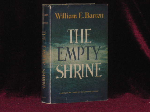 The Empty Shrine (With Typed Letter Signed). William E. Barrett, SIGNED.