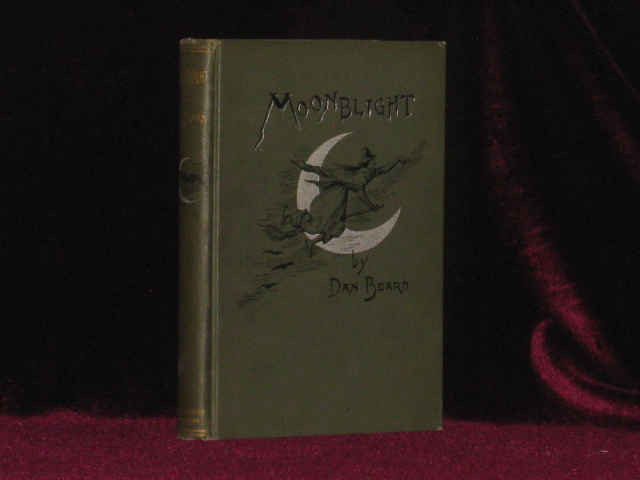 Moonblight and Six Feet of Romance. Dan Beard, SIGNED.