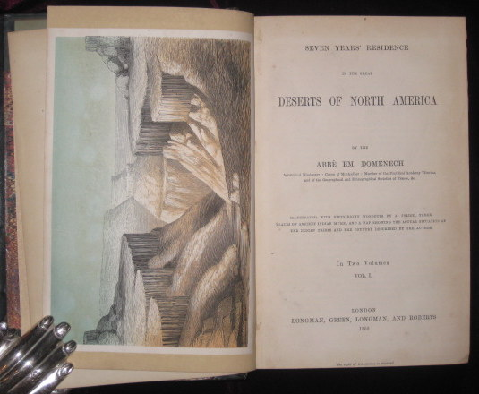 Seven Years' Residence in the Great Deserts of North America. Two Volumes. Abbe EM Domenech.