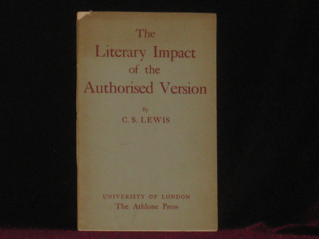 The Literary Impact of the Authorised Version. C. S. Lewis.