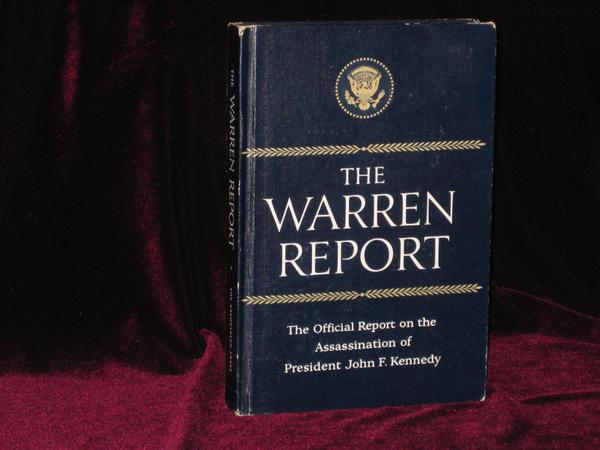 The Warren Report. Report of the President's Commission on the Assassination of President John F. Kennedy. Gerald R. Ford, Chief Justice Earl Warren.