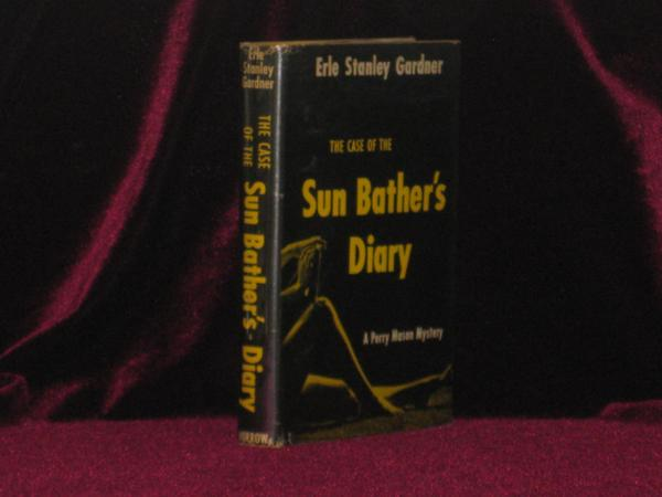 The Case of the Sun Bather's Diary (Inscribed Association copy). Erle Stanley Gardner, SIGNED.