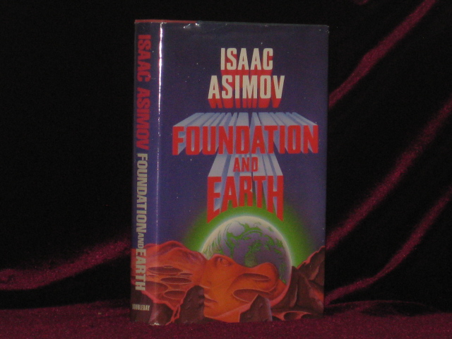Foundation and Earth. Isaac Asimov.